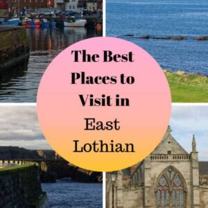 The Best Places to Visit in East Lothian pinterest