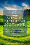 60 Facts Scotland