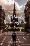 Edinburgh Historic Buildings